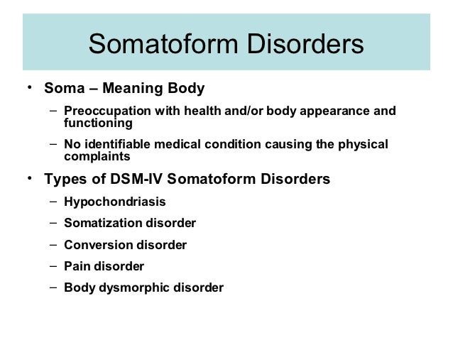 an analysis of the somatoform disorders as hysteria 5-somatoform disorders must be distinguished from malingering, pretending to have a somatoform disorder in order to achieve some external gain, such as a disability payment 6-a related diagnostic concern is factitious disorder, a fake condition that, unlike malingering, is.