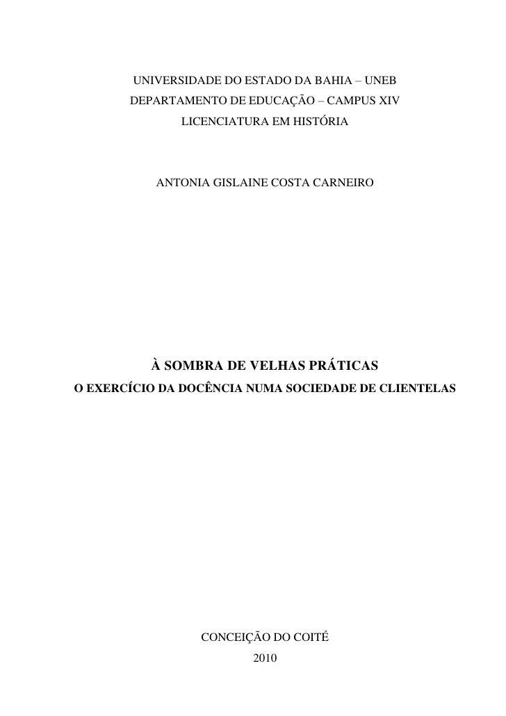 0        UNIVERSIDADE DO ESTADO DA BAHIA – UNEB       DEPARTAMENTO DE EDUCAÇÃO – CAMPUS XIV              LICENCIATURA EM H...