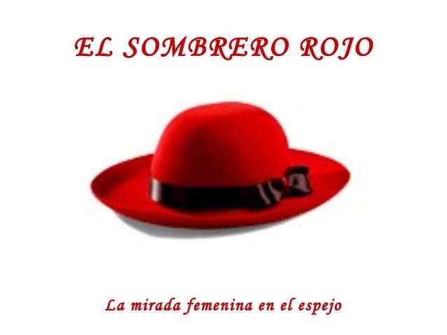 f37222749275a EL SOMBRERO ROJO La mirada femenina en el espejo ...
