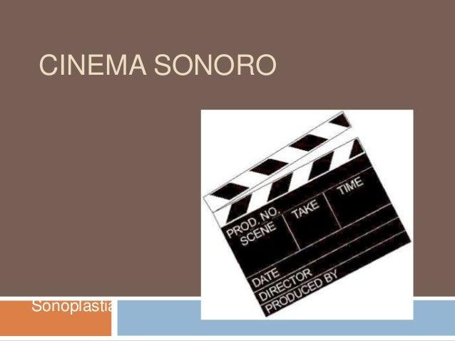 CINEMA SONORO  Sonoplastia