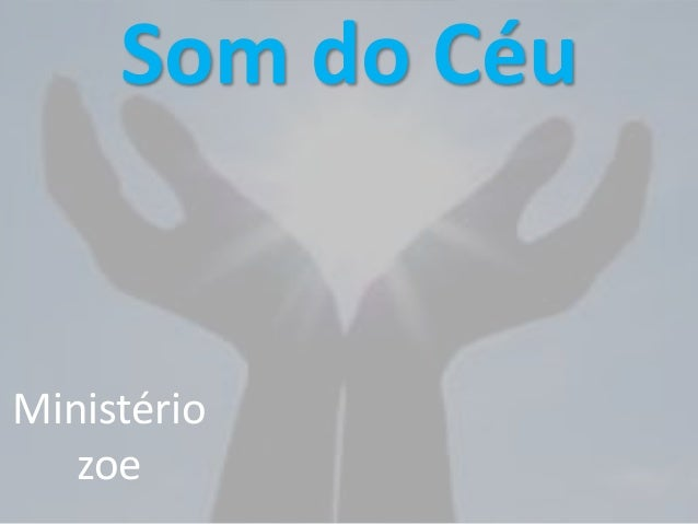 Som do Céu Ministério zoe