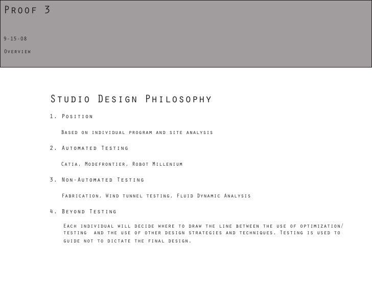 Proof 3  9-15-08  Overview                Studio Design Philosophy            1. Position               Based on individua...