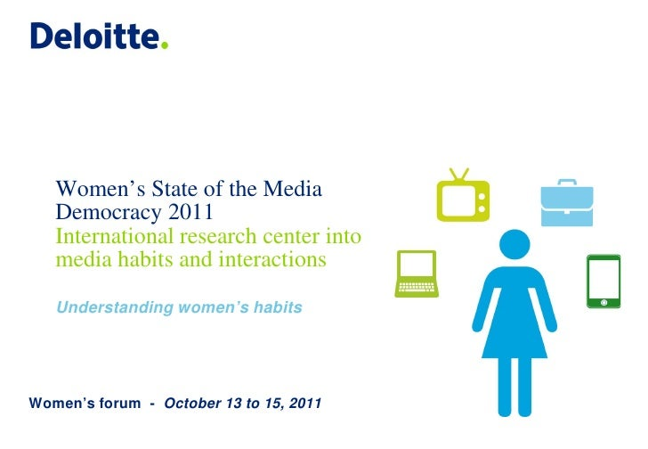 Women's State of the Media   Democracy 2011   International research center into   media habits and interactions   Underst...