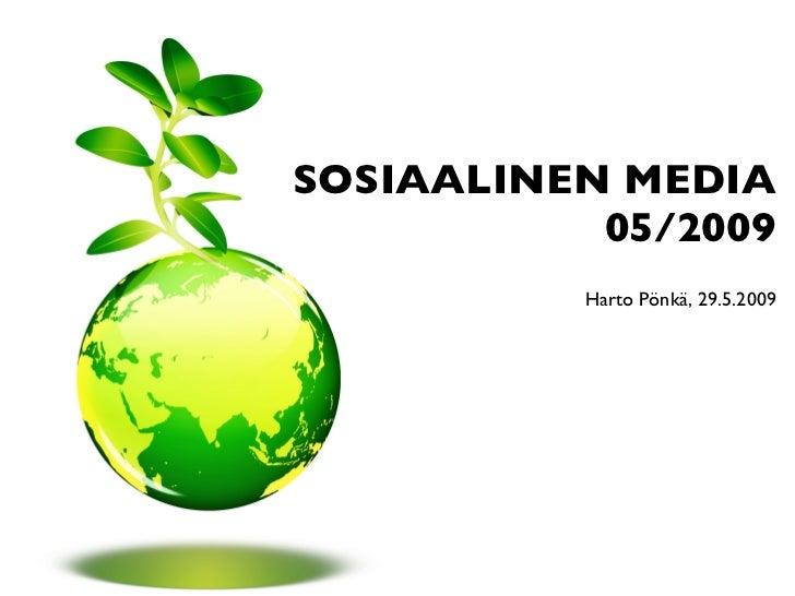 SOSIAALINEN MEDIA 05/2009 Harto Pönkä, 29.5.2009