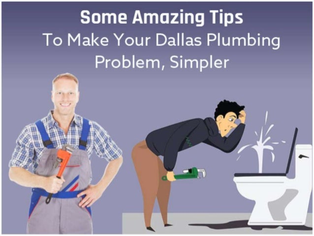 Some Amazing Tips To Make Your Dallas Plumbing Problem, Simpler PUBLIC SERVICE PLUMBERS