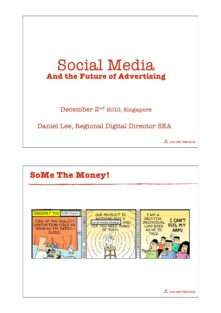 Social Media   And the Future of Advertising        December 2nd 2010, Singapore Daniel Lee, Regional Digital Director SEA...