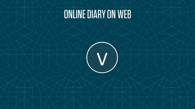 ONLINE DIARY ON WEB  V