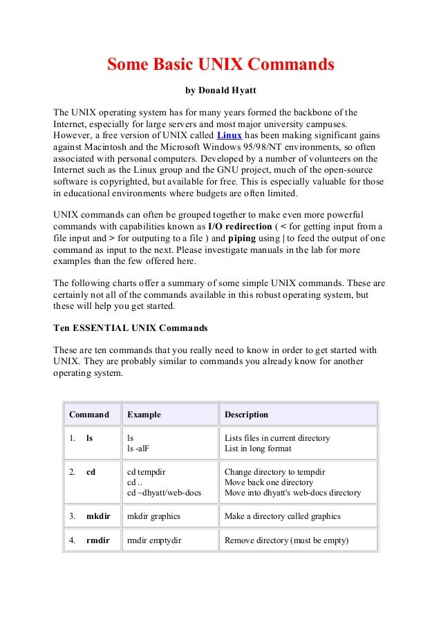 Some Basic UNIX Commands                                    by Donald HyattThe UNIX operating system has for many years fo...