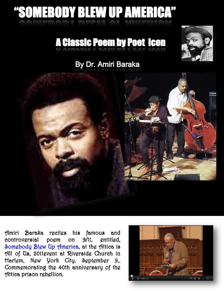 Amiri Baraka recites his famous andcontroversial poem on 9/11, entitled,Somebody Blew Up America, at the Attica isAll of U...