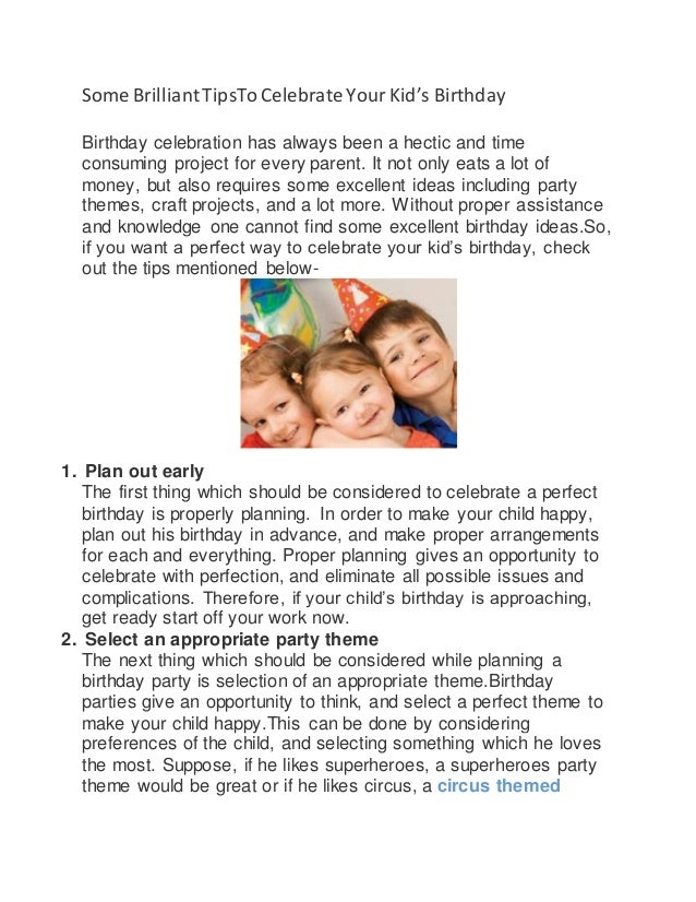 Some Brilliant TipsTo Celebrate Your Kid's Birthday  Birthday celebration has always been a hectic and time  consuming pro...