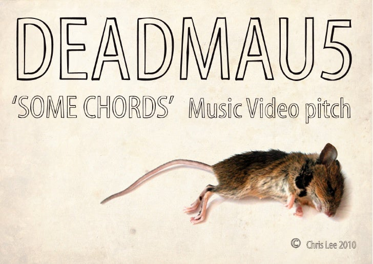 Deadmau5 Some Chords Video Pitch