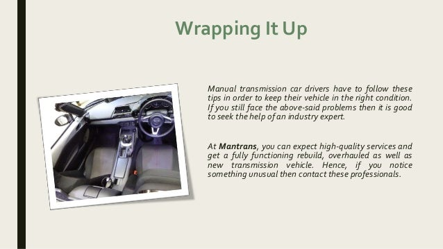 At Mantrans You Can Expect High Manual Guide