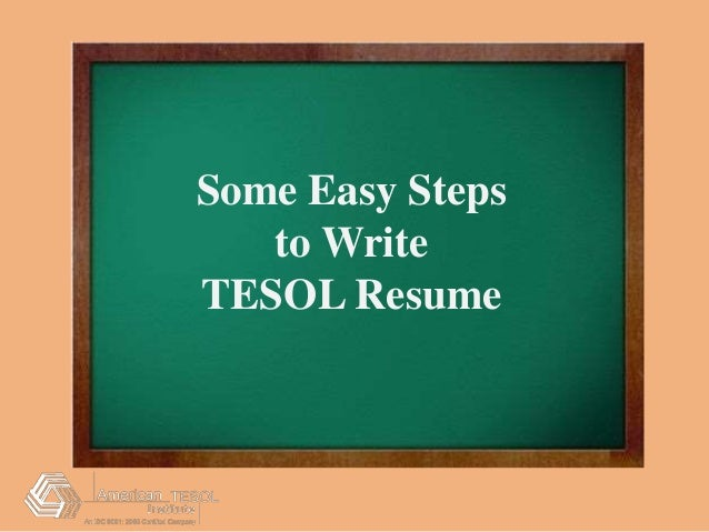 Some Easy Steps to Write TESOL Resume