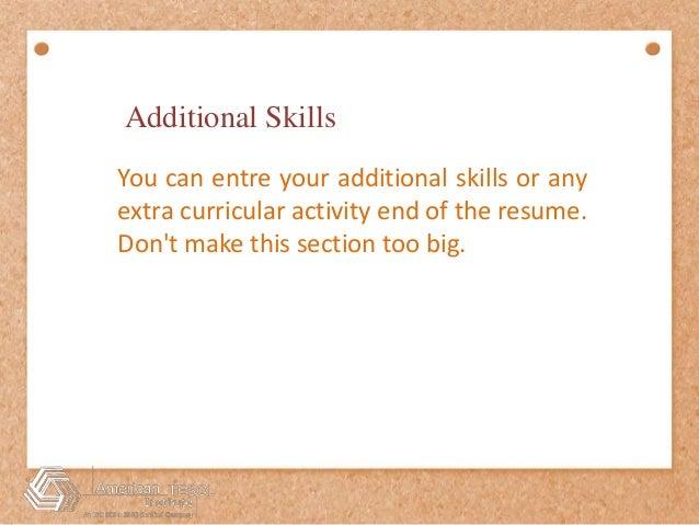 Additional Skills ...  Additional Skills On Resume