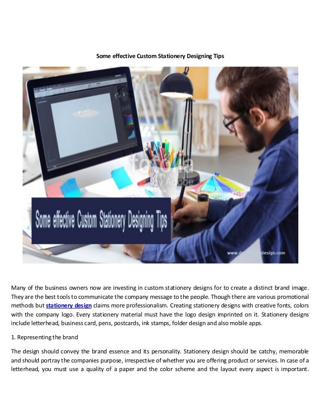 Some effective Custom Stationery Designing Tips Many of the business owners now are investing in custom stationery designs...