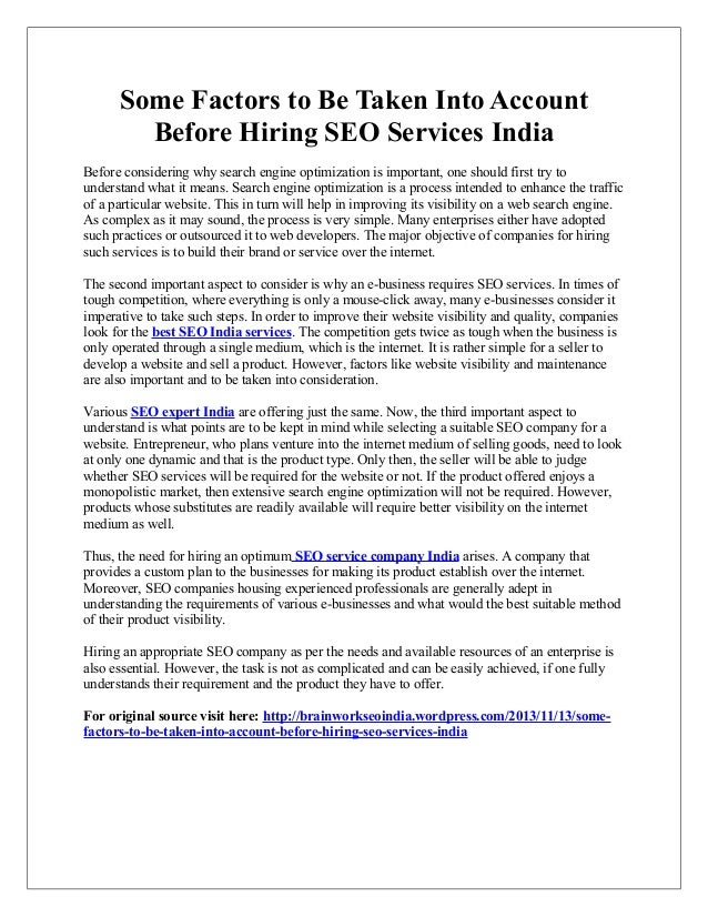 Some Factors to Be Taken Into Account Before Hiring SEO Services India Before considering why search engine optimization i...