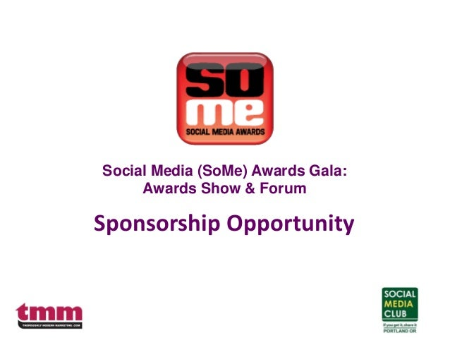 Sponsorship Opportunity Social Media (SoMe) Awards Gala: Awards Show & Forum