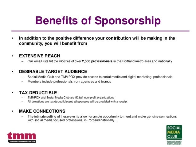 Benefits of Sponsorship • In addition to the positive difference your contribution will be making in the community, you wi...