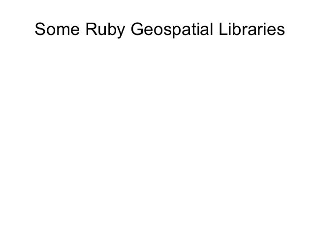 Some Ruby Geospatial Libraries