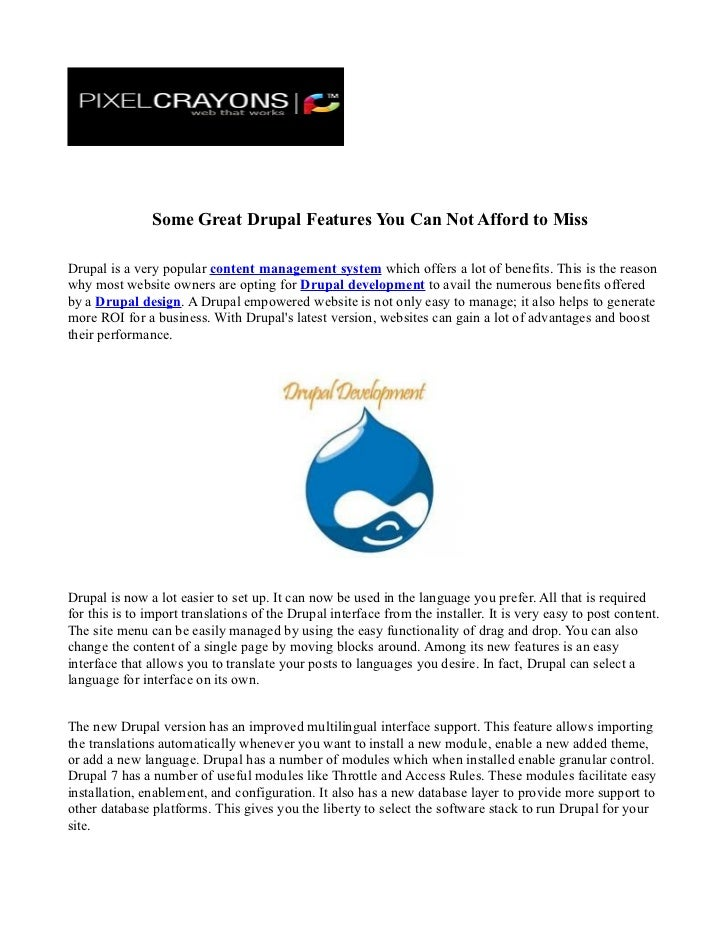 Some Great Drupal Features You Can Not Afford to MissDrupal is a very popular content management system which offers a lot...