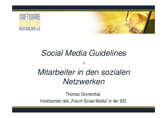 """Social Media Guidelines - Mitarbeiter in den sozialen Netzwerken Thomas Gronenthal Vorsitzender des """"Forum Social Media"""" i..."""