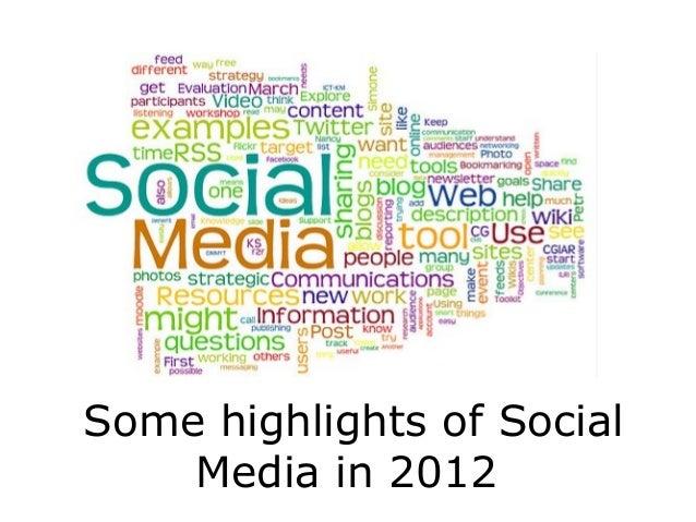 Some highlights of Social    Media in 2012