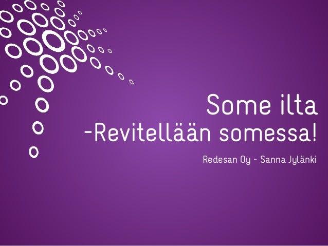 Some ilta -Revitellään somessa! Redesan Oy - Sanna Jylänki