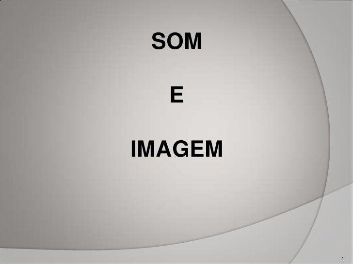 SOM  EIMAGEM         1