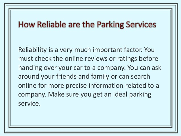 Shuttle Service You need to check whether the shuttle services are provided by the company you choose or not. Make sure th...
