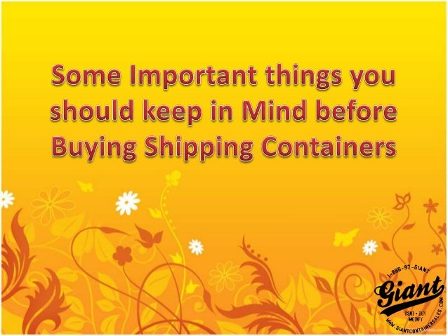Due to the popularity of export andimport business these days, shippingcontainer's demand is increasing dayby day. Shippin...