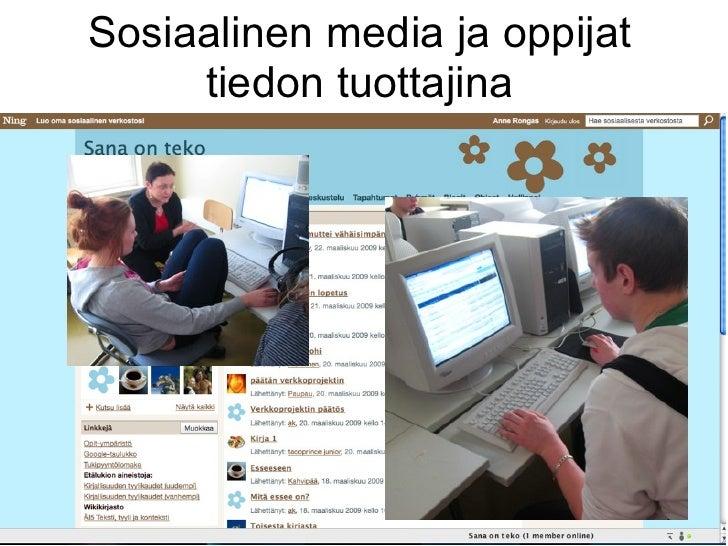 Sosiaalinen media ja oppijat      tiedon tuottajina