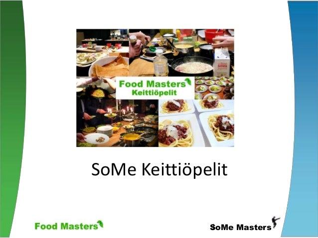 SoMe Keittiöpelit  1SoMe Masters
