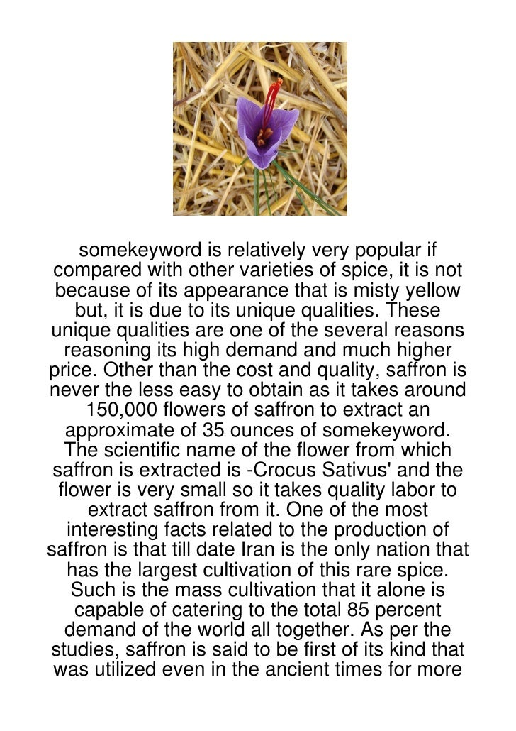 somekeyword is relatively very popular if compared with other varieties of spice, it is not because of its appearance that...