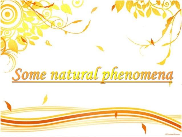 Some natural phenomena Slide 1