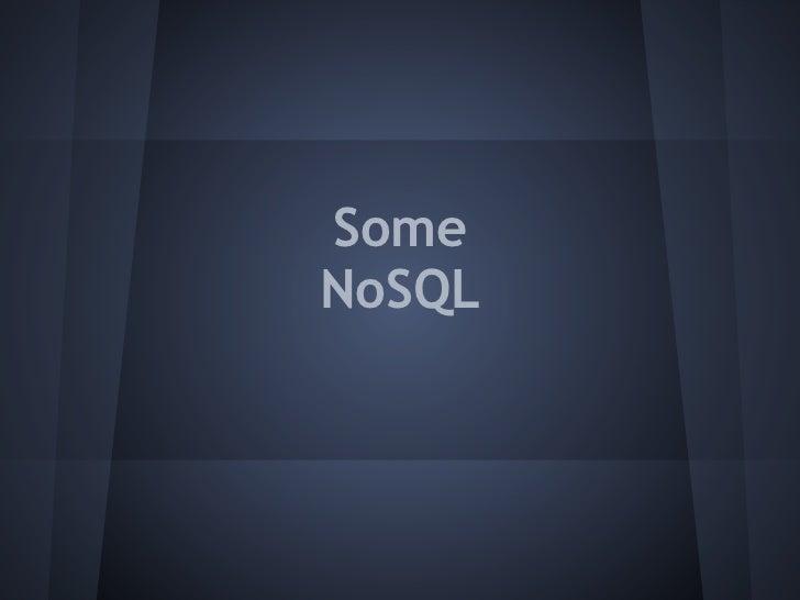 SomeNoSQL