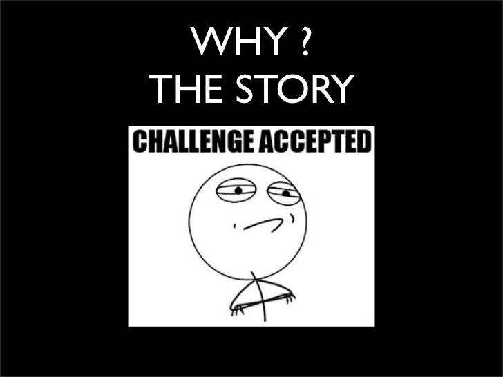 WHY ?THE STORY