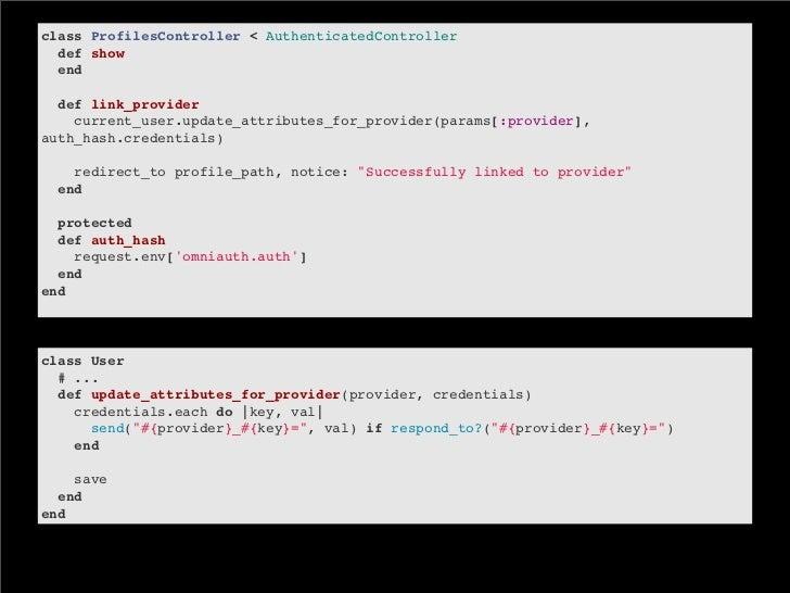 class ProfilesController < AuthenticatedControllerdef showenddef link_providercurrent_user.update_attributes_for...