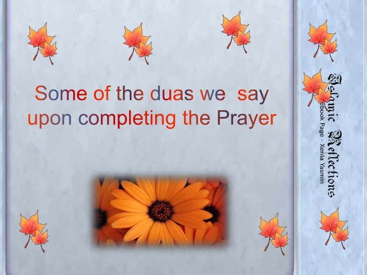 Some of the duas we  say upon completing the Prayer<br />