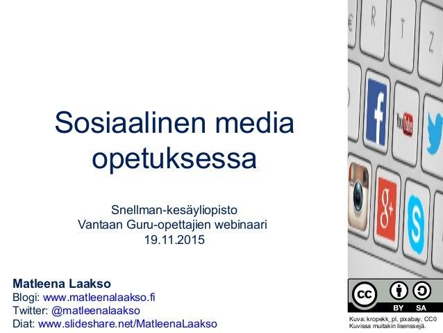 Matleena Laakso Blogi: www.matleenalaakso.fi Twitter: @matleenalaakso Diat: www.slideshare.net/MatleenaLaakso Sosiaalinen ...
