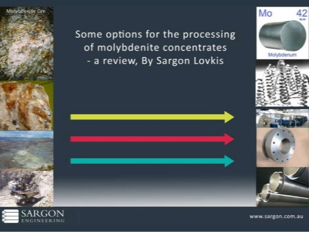 Some options for the processing of molybdenite concentrates