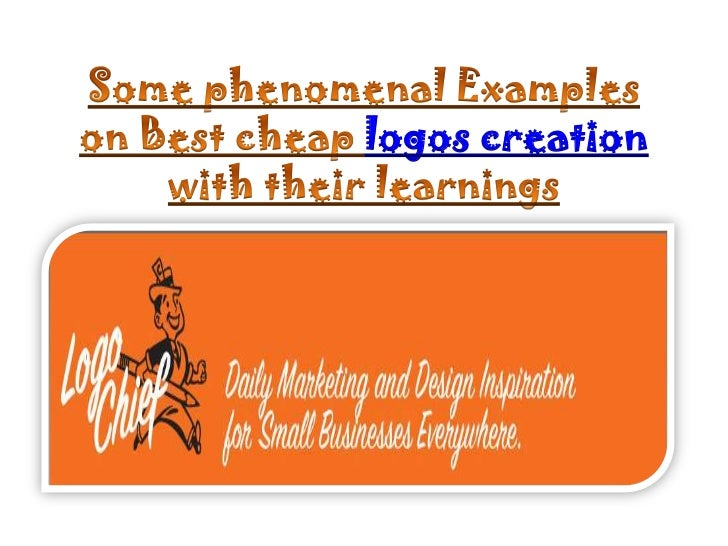 Some phenomenal Examples on Best cheap logos creation with their learnings<br />