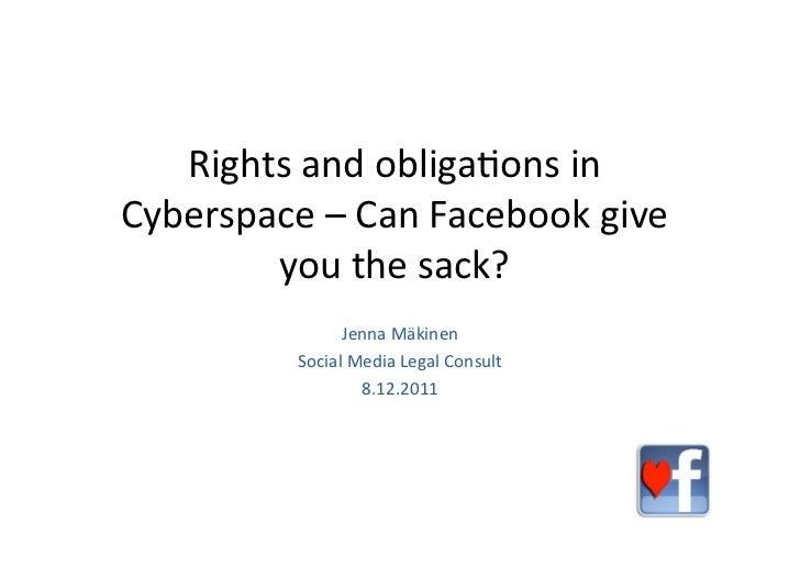 Rightsandobliga.onsinCyberspace–CanFacebookgive        youthesack?               JennaMäkinen         Social...