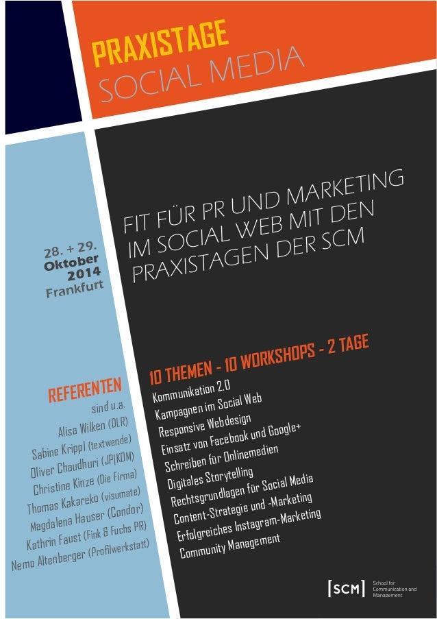 Fit Für Pr und Marketing iM Social Web Mit den PraxiStagen der ScM ReFeRenTen sind u.a. Alisa Wilken (DLR) Sabine Krippl (...