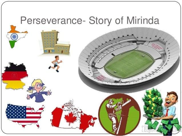 Perseverance- Story of Mirinda