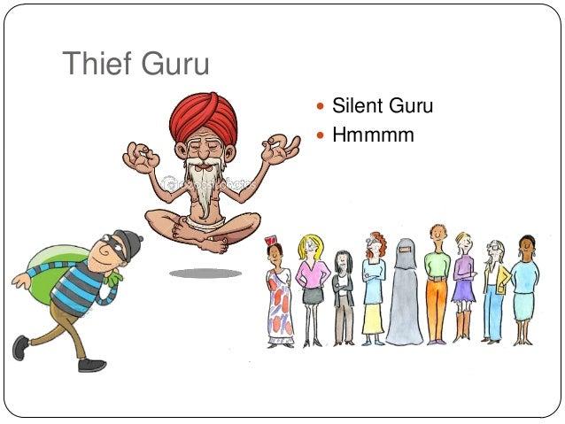 Thief Guru  Silent Guru  Hmmmm