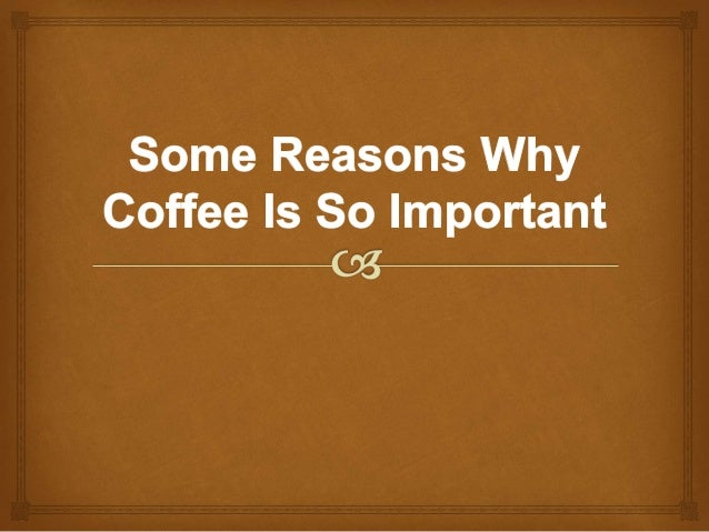 Coffee has been an enjoyable beverage for millions of individuals all over the world for centuries. The Europeans discover...