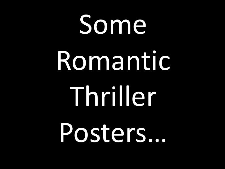 Some Romantic Thriller Posters…<br />