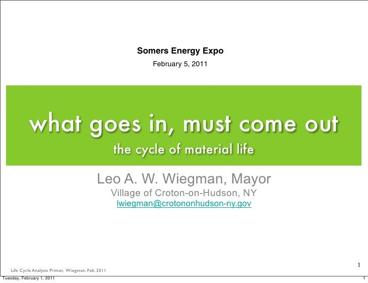 Somers Energy Expo                                                              February 5, 2011            what goes in, ...