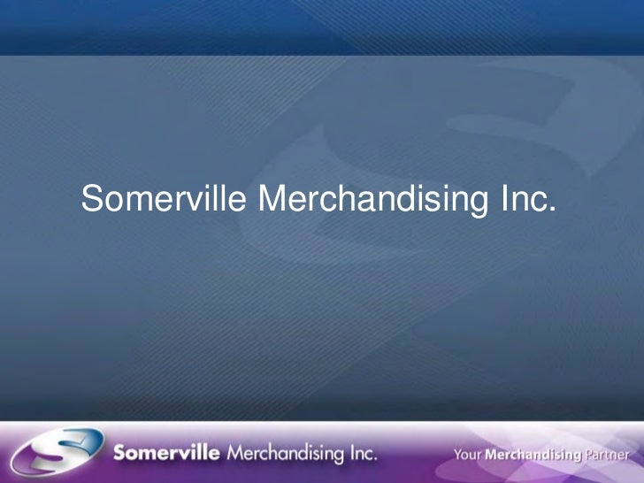 Somerville Merchandising Inc.