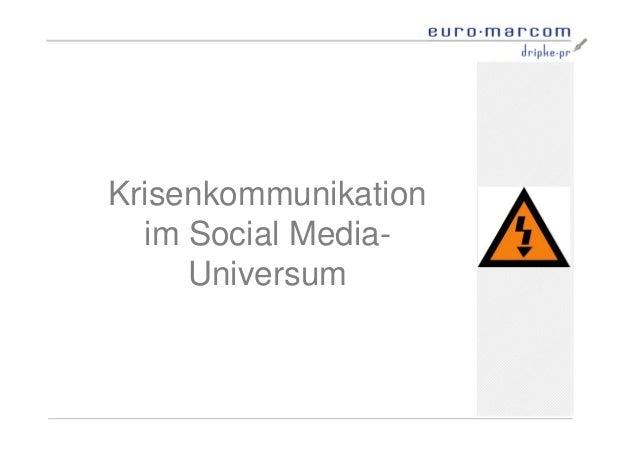 Krisenkommunikation im Social Media- Universum